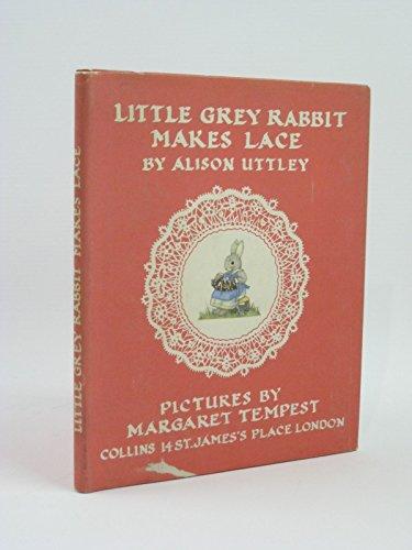 9780001941168: Little Grey Rabbit Makes Lace