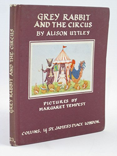 9780001941236: Little Grey Rabbit and the Circus