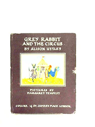 9780001941236: Grey Rabbit and the Circus