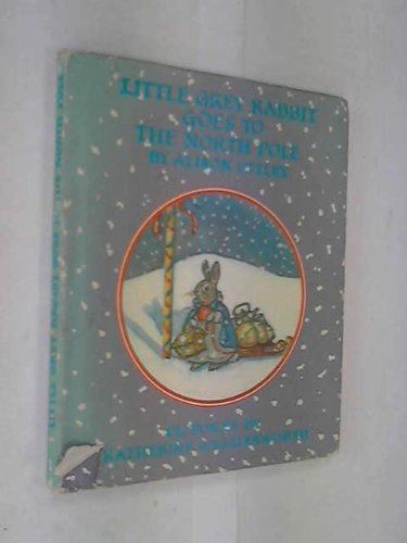 9780001941274: Little Grey Rabbit Goes to the North Pole