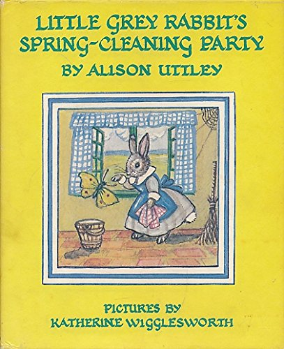 9780001941311: Little Grey Rabbit's Spring-cleaning Party
