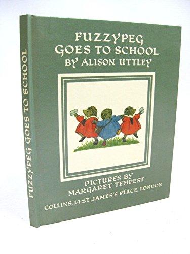 9780001941571: Fuzzypeg Goes to School