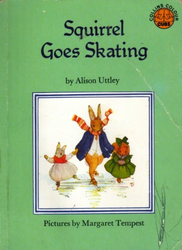 9780001941830: Squirrel Goes Skating (Colour Cubs)