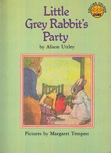 9780001941953: Little Grey Rabbit's Party (Colour Cubs S.)