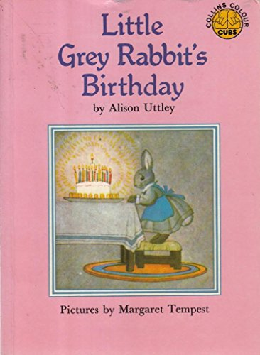Little Grey Rabbit's Birthday (Colour Cubs): Uttley, Alison