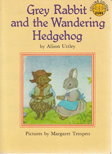 9780001941977: Grey Rabbit and the Wandering Hedgehog (Colour Cubs S.)