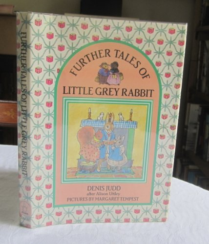 9780001942011: Further Tales of Little Grey Rabbit