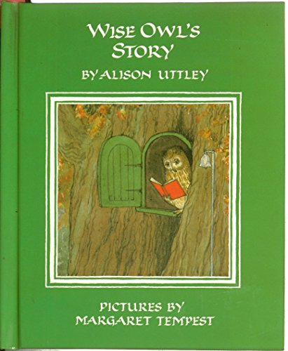 Wise Owl's Story (The Little Grey Rabbit: Uttley, Alison