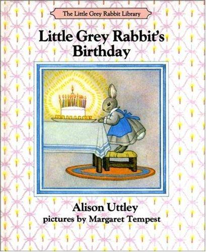 9780001942103: Little Grey Rabbit's Birthday (The Little Grey Rabbit library)
