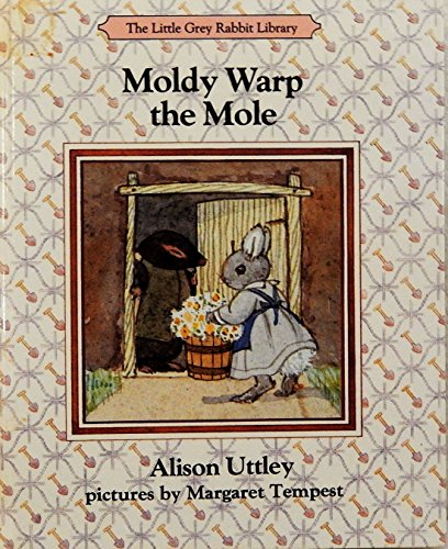 9780001942226: Moldy Warp the Mole (The Little Grey Rabbit library)