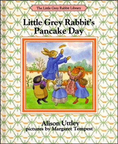 9780001942233: Little Grey Rabbit's Pancake Day (The Little Grey Rabbit library)