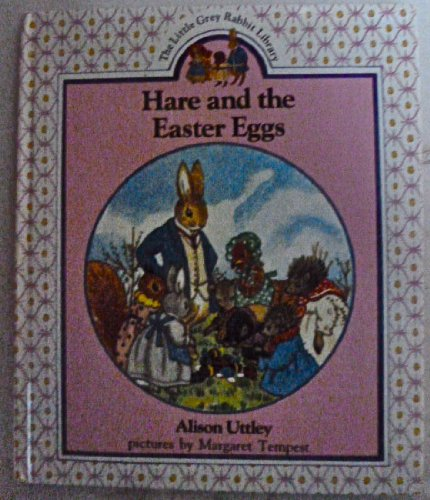 9780001942271: Hare and the Easter Eggs (The Little Grey Rabbit Library)