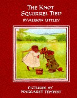 9780001942639: The Knot Squirrel Tied (The Little Grey Rabbit library)