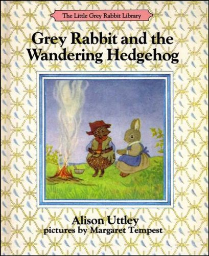 9780001942646: Little Grey Rabbit and the Wandering Hedgehog (The Little Grey Rabbit library)