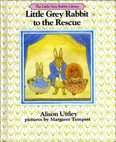 9780001942875: Little Grey Rabbit to the Rescue