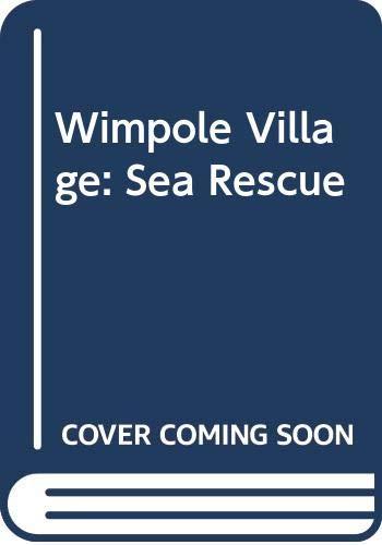 9780001943759: Wimpole Village: Sea Rescue