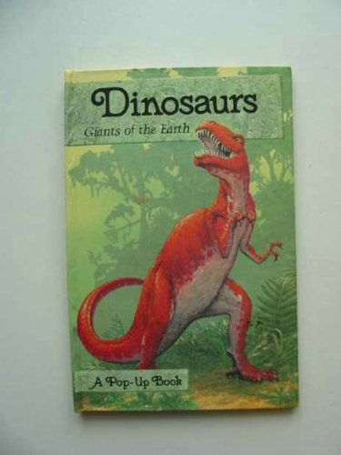 9780001944077: Dinosaurs: Giants of the Earth Pop-up Book