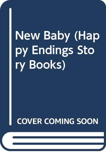 9780001944305: New Baby (Happy Endings Story Books)