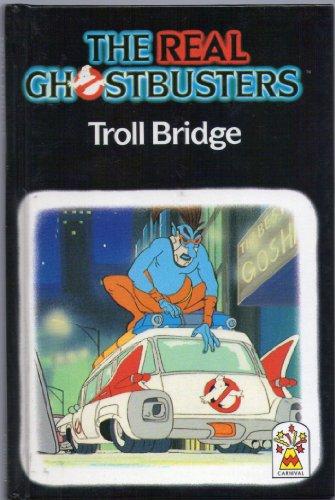 9780001944381: Troll Bridge (Real Ghostbusters)