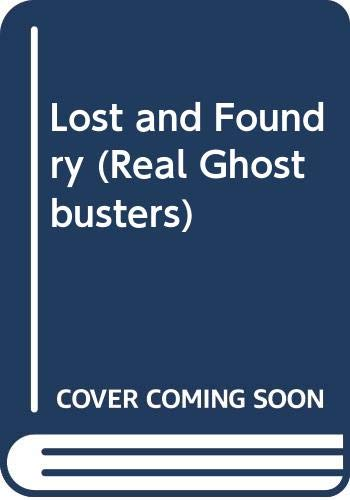 9780001944398: Lost and Foundry (Real Ghostbusters)