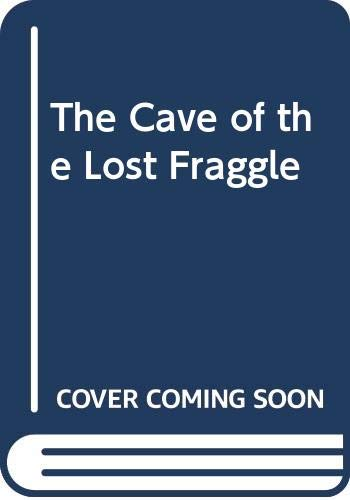 9780001944473: The Cave of the Lost Fraggle