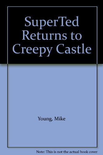 9780001944527: SuperTed Returns to Creepy Castle
