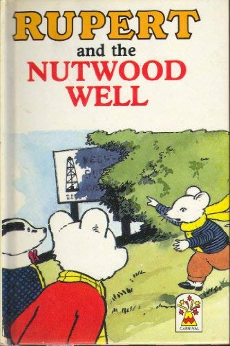 9780001944558: Rupert and the Nutwood Well