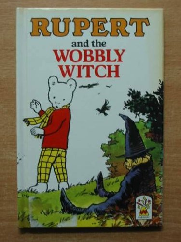 9780001944565: Rupert and the Wobbly Witch