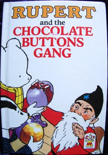 9780001944596: Rupert and the Chocolate Buttons Gang