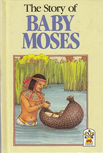 9780001944657: The Story of Baby Moses