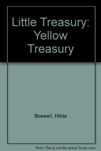 Little Treasury: Yellow Treasury (0001944827) by Hilda Boswell