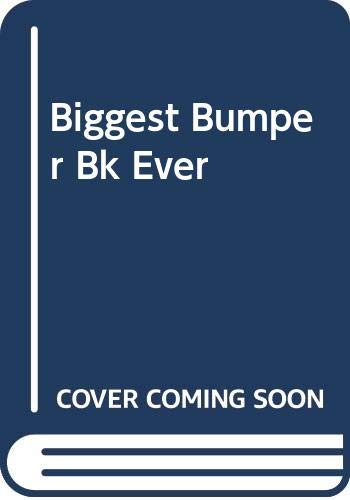 9780001944909: Biggest Bumper Bk Ever