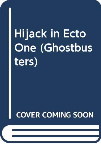 9780001945166: Hijack in Ecto One (Ghostbusters)