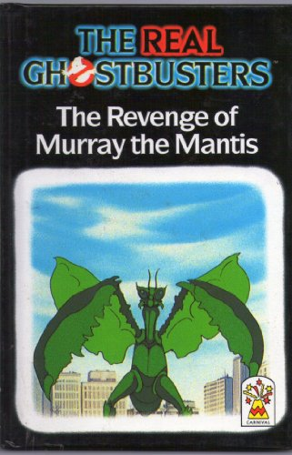 9780001945203: The Revenge of Murray the Mantis (Real Ghostbusters)