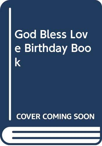 9780001945524: God Bless Love Birthday Book