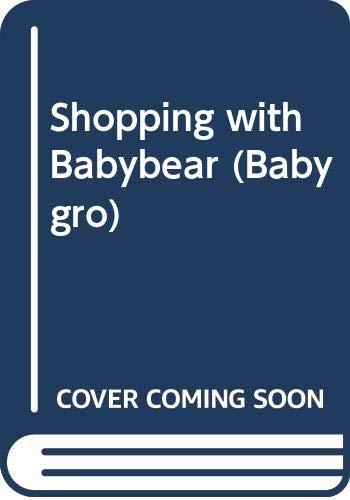 9780001945531: Shopping with Babybear (Babygro)