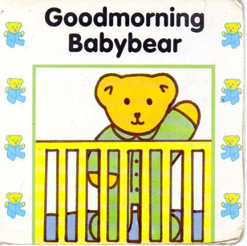 9780001945579: Good Morning Babybear (Babygro)