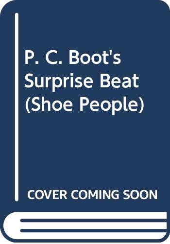 9780001946118: P. C. Boot's Surprise Beat (Shoe People)