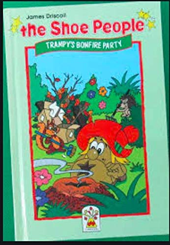 9780001946125: Trampy's Bonfire Party (Shoe People)