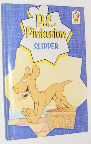 9780001947542: Slipper (P.C.Pinkerton)