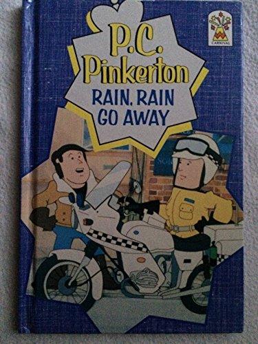 9780001947559: Rain, Rain Go Away (P.C.Pinkerton)