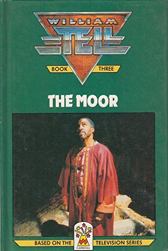 9780001947665: William Tell: The Moor Bk. 3