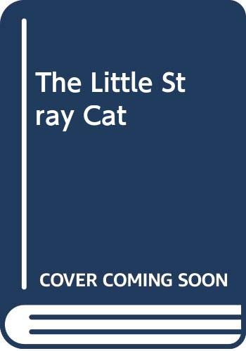 9780001947818: The Little Stray Cat