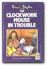 9780001947832: The Clockwork Mouse in Trouble