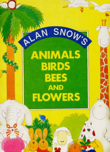 9780001949133: Animals, Birds, Bees and Flowers