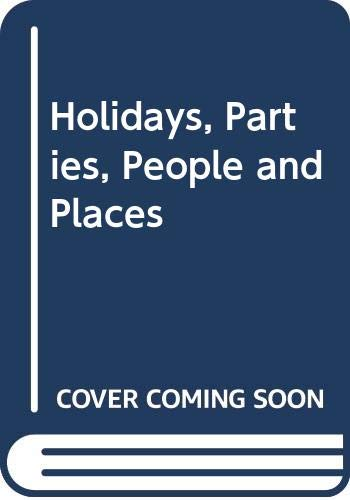9780001949140: Holidays, Parties, People and Places