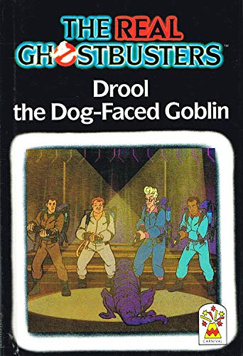 9780001949188: Drool, the Dog-faced Goblin (Real Ghostbusters)