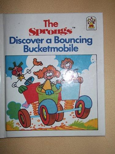 9780001949195: The Sprongs Discover a Bouncing Bucketmobile