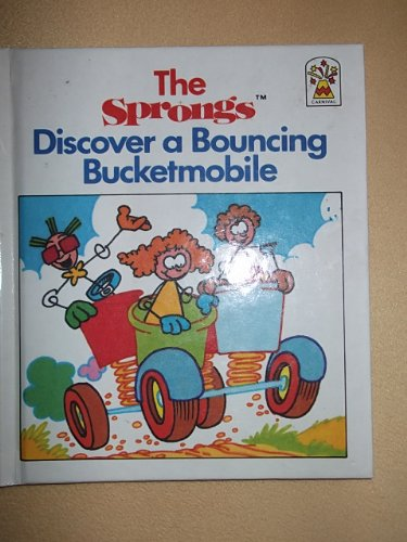 9780001949195: The Sprongs Discover a Bouncing Bucketmobile