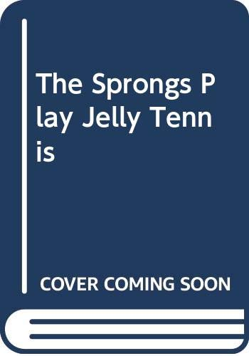 9780001949201: The Sprongs Play Jelly Tennis